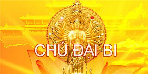 tri niem than chu dai bi