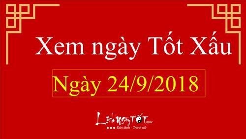 Xem ngày tốt xấu hôm nay Thứ 2 ngày 24/9/2018 - Lịch âm 15/8/2018