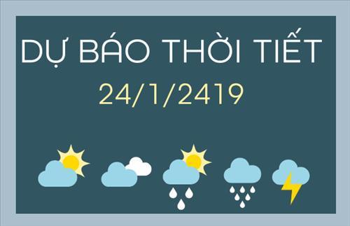 Dự báo thời tiết 24/1/2019: Miền Bắc rét, có hửng nắng; Miền Trung có mưa rào