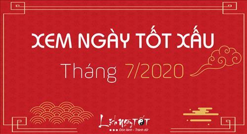 XEM NGÀY TỐT XẤU tháng 7 năm 2020 âm lịch