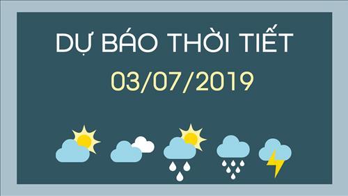 Dự báo thời tiết 3/7: Trời nhiều mây, có mưa, mưa rào