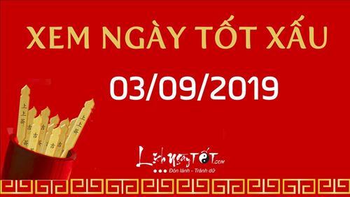 Xem ngày tốt xấu hôm nay Thứ 3 ngày 3/9/2019 - Lịch âm 5/8/2019
