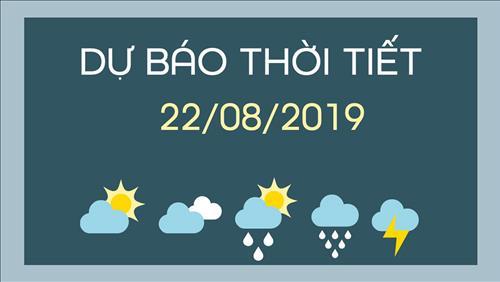 Dự báo thời tiết 22/8: Mưa dông tiếp tục xảy ra trên diện rộng từ Bắc Bộ đến Trung Bộ