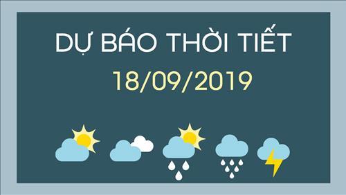 Dự báo thời tiết 18/9: Mưa lớn, cảnh báo dông lốc, sét và gió giật mạnh tại Trung Bộ, Tây Nguyên và Nam Bộ