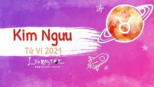 Tu vi cung Kim Nguu nam 2021