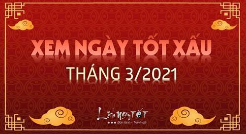 Ngày ĐẸP tháng 3 âm năm 2021 để tiến hành mọi việc thuận lợi