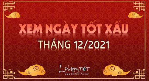 XEM NGÀY ĐẸP tháng 12 âm năm 2021 theo Lịch vạn niên chuẩn nhất