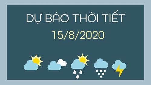 Dự báo thời tiết 15/8/2020: Cả nước đón mưa dông
