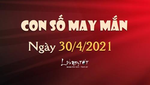 Con số may mắn hôm nay 30/4/2021 theo năm sinh của bạn: Số may mắn giúp bạn THẮNG LỚN