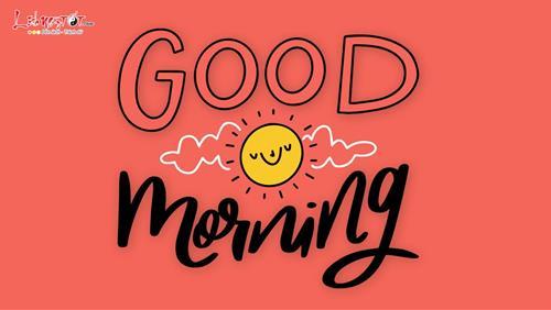 Lời chúc buổi sáng lời chúc ngày mới