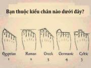 Khám phá nguồn gốc và cá tính của bạn qua hình dáng bàn chân