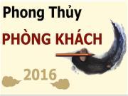 Infographic: Phong thủy phòng khách vượng gia trạch 2016