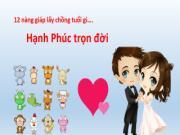 12 nàng giáp lấy chồng tuổi gì sẽ hạnh phúc trọn đời