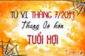 Tử vi tháng 7/2019 tuổi Hợi âm lịch: Muốn êm ấm thì bớt nói lại nhé!