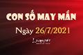 Con số may mắn hôm nay 26/7/2021 theo tuổi của bạn: Số may mắn giúp bạn ĐỔI VÂN PHÁT TÀI